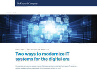 Two ways to modernize IT systems for the digital era