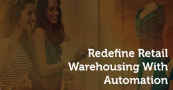 Unveiling of white paper Redefine Retail Warehousing With Automation 1